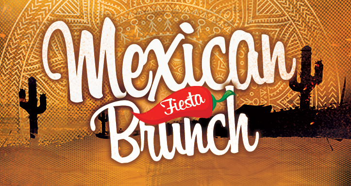 MEXICAN FIESTA BRUNCH