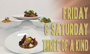 Agave Friday & Saturday 3-of-a-kind