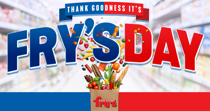 Thank Goodness It's Fry's Day