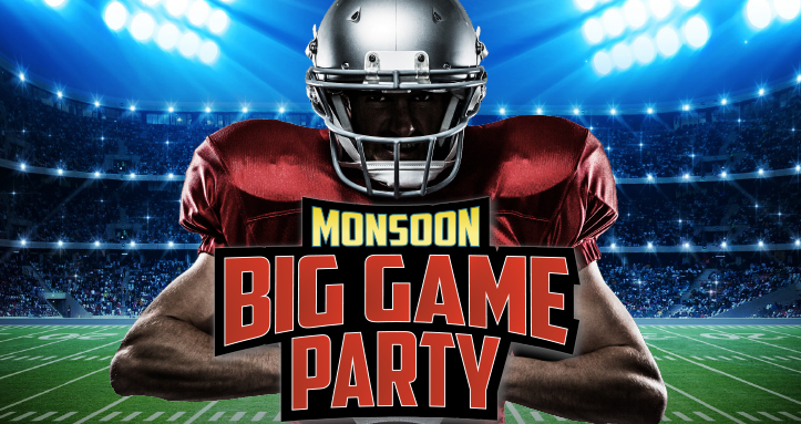 Monsoon Big Game Party
