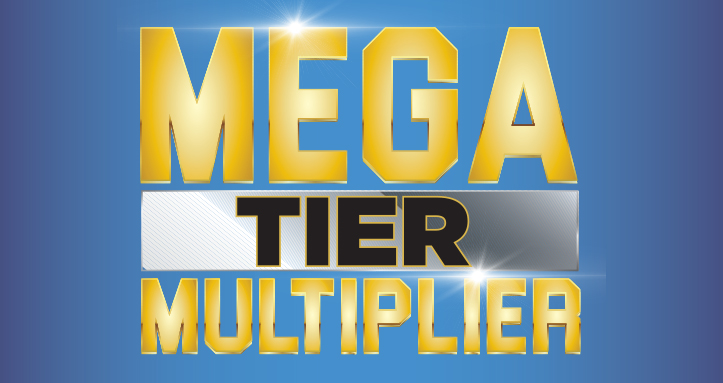 Mega Tier Multiplier